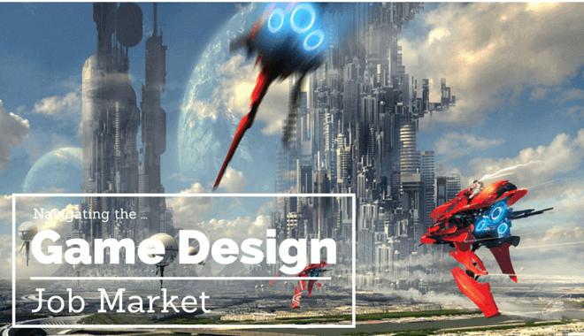 video game deisgn job market