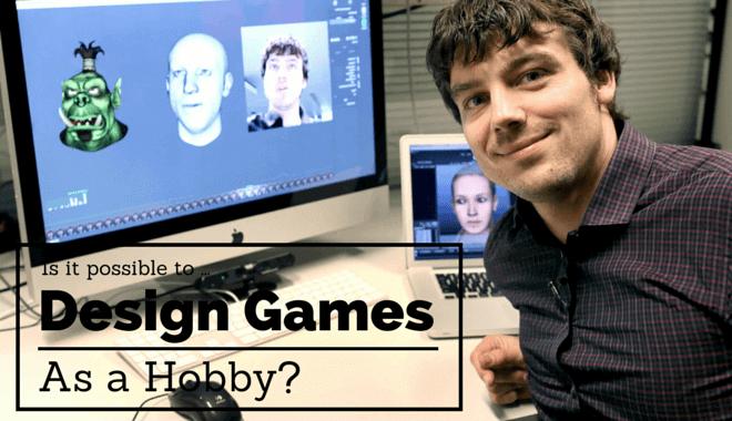 Game Design as a hobby