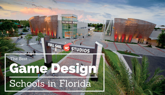 the top 12 game design schools in florida | 2017 edition