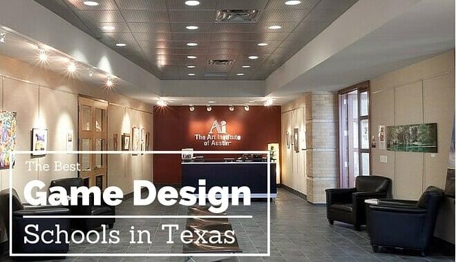the best Game Design schools in texas