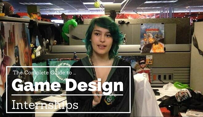 video game design internships guide