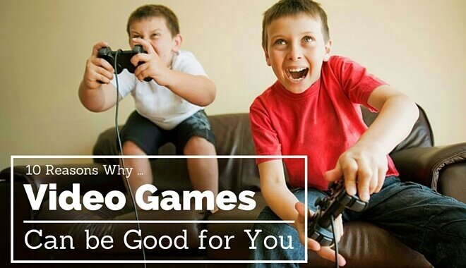why games are good
