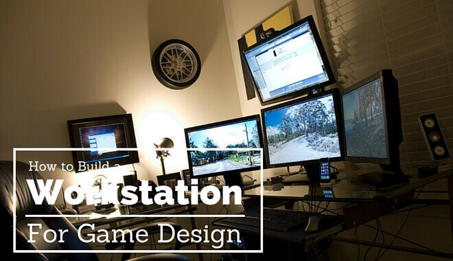 game designer workstation