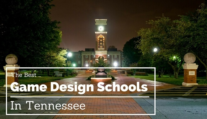 the best video game design colleges in Tennessee