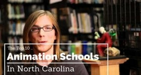 The Top 10 Animation Colleges in North Carolina