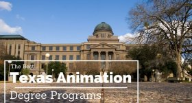 The Best Animation Schools in Texas