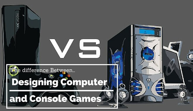 Computer and Console Game Designing Differences