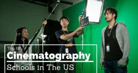 Top 10 Cinematography Schools in The US