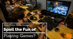 designing video games ruin gaming fun