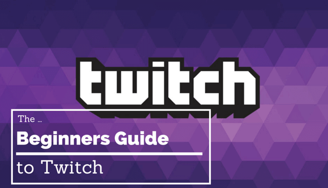 twitch guide for beginners