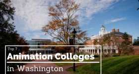 Top 7 Animation Colleges in Washington
