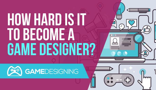 is game design hard