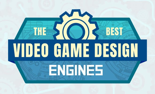 best video game design engines