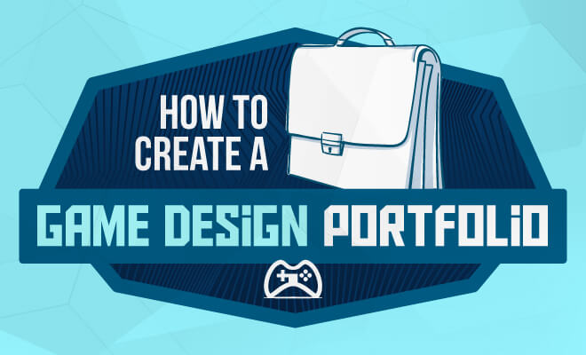 create a game design portfolio