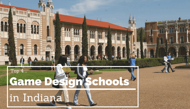 Recommended Indiana Programs For Game Development - Game design schools