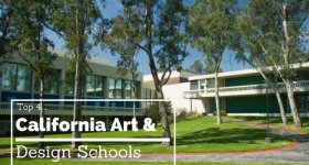 The Top 4 California Art & Design Schools