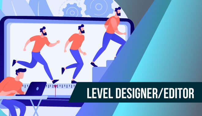 Video Game Job - Level Designer or Editor