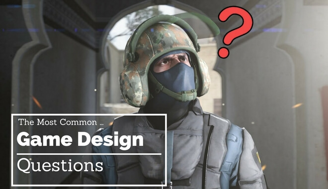The Most Common Video Game Design Questions (Updated)