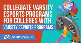 Collegiete Varsity Esports Programs