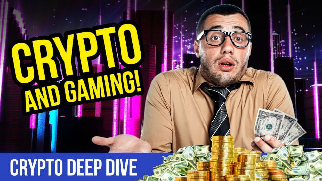 Crypto and Gaming