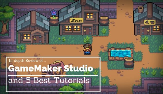 GameMaker Studio Review (and 5 Favorite Tutorials)