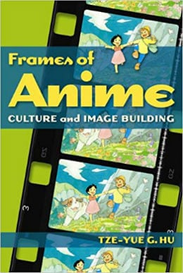 Frames of Anime Culture and Image-Building