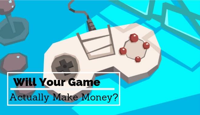 Make Money Making Games