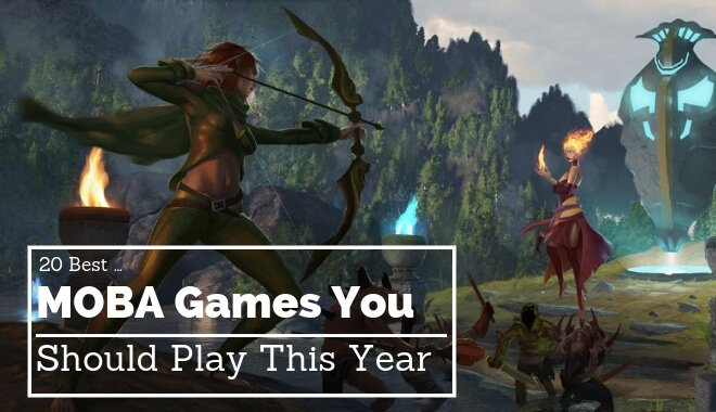 top moba games to play this year