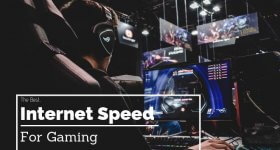 The Best Internet Speed for Gaming_