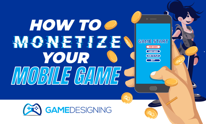 How to monetize your mobile game