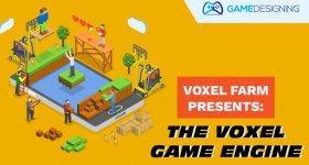 Voxel Farm Presents Voxel Game Engine