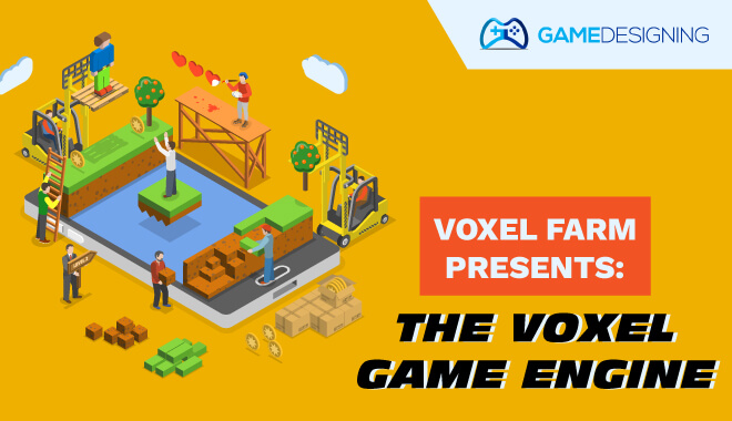 Voxel Farm Presents Voxel Game Engine