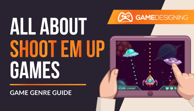 All about shoot em up games