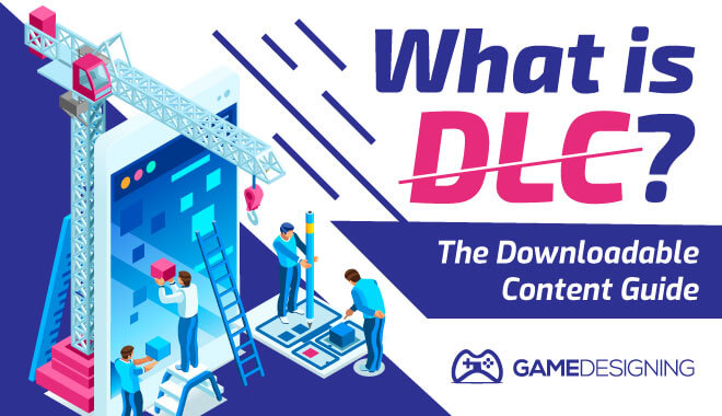 What is DLC - Downloadable Content Guide