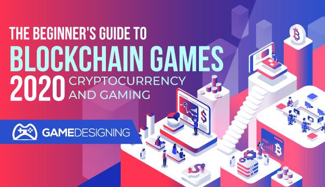 Blockchain Gaming in 2020