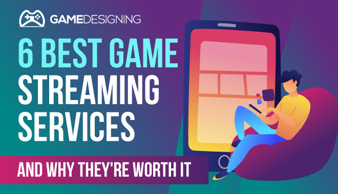 Game Streaming Services