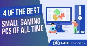 Small Gaming PCs