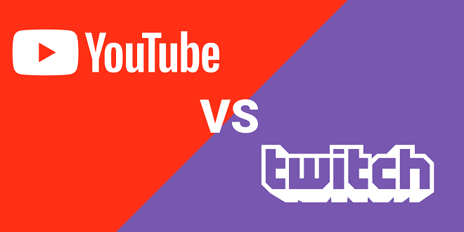 Youtube vs Twitch - Which is better?