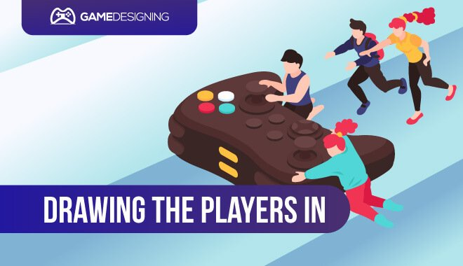 Game element - Drawing the Players In