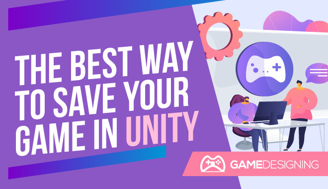 Save Your Game in Unity