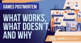 Games Postmortem