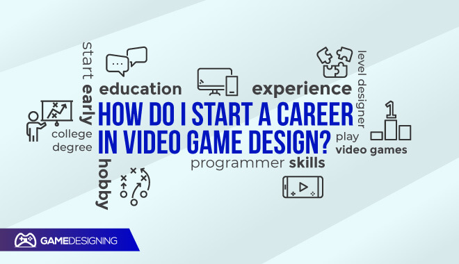 Starting a game design career
