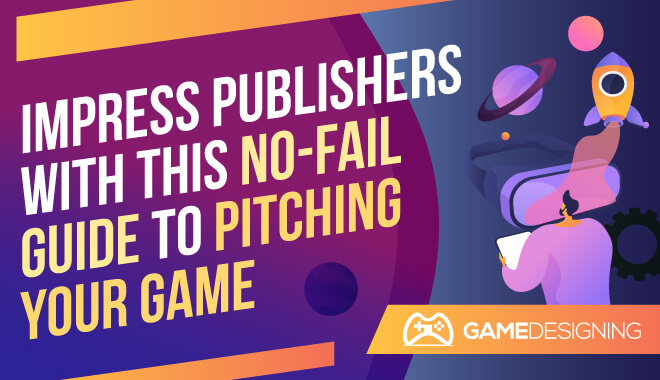 How to Pitch Your Video Game Idea