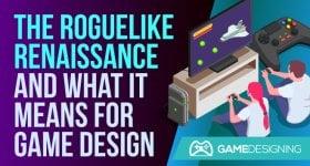 Roguelike Renaissance