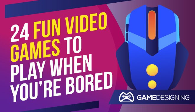 Video Games to keep you entertained