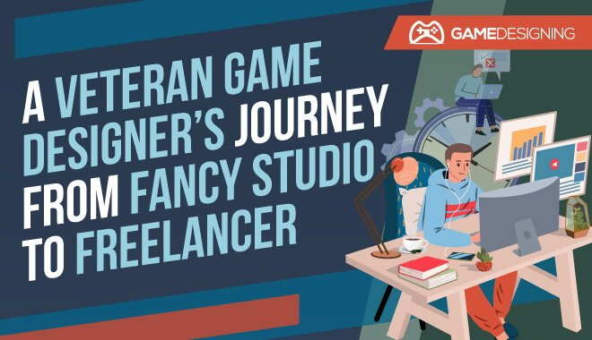 Darrell: A Veteran Game Designer's Journey To Freelance Work