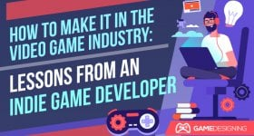 Finding Success in Indie Game Development
